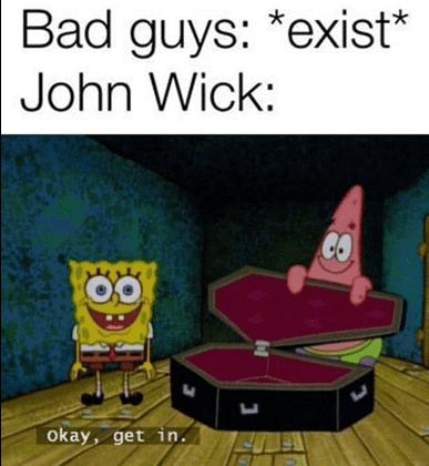 Cartoon - Bad guys: *exist* John Wick: Okay, get in.