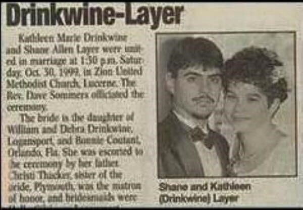 Text - Drinkwine-Layer Katleen Marle Orinkwin and Shane Allen Layer werr unt ed in marriage at 1:30 pm Satur day Oct 30, 1999, in Zinn elted Methodist CharchLucerne Te Re Dave Sominers officiated the cetemny The bride is the daer of William and Debra Drinkwine Logsport aed Bannle Coutant Orlando Fla She was escorted to ercmony by her father ChristThiscksbber of the eide, Phymuth of hooor, and the matron k were Shane and Kathioon (Orinkwine) Layer