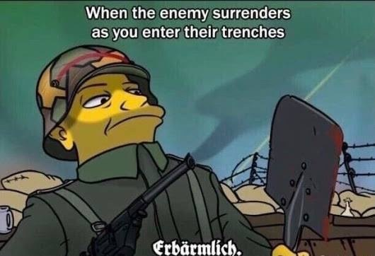 Cartoon - When the enemy surrenders as you enter their trenches Erbärmlich.