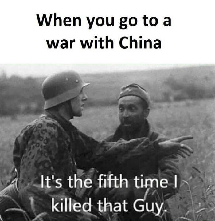 Soldier - When you go to a war with China It's the fifth time I killed that Guy