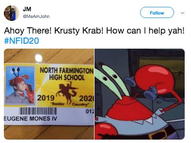 "Text - JM Follow MeAmJohn Ahoy There! Krusty Krab! How can I help yah! #NFID20 NORTH FARMINGTON HIGH SCHOOL 2019 202 Country"" 012 ""Raider EUGENE MONES IV"