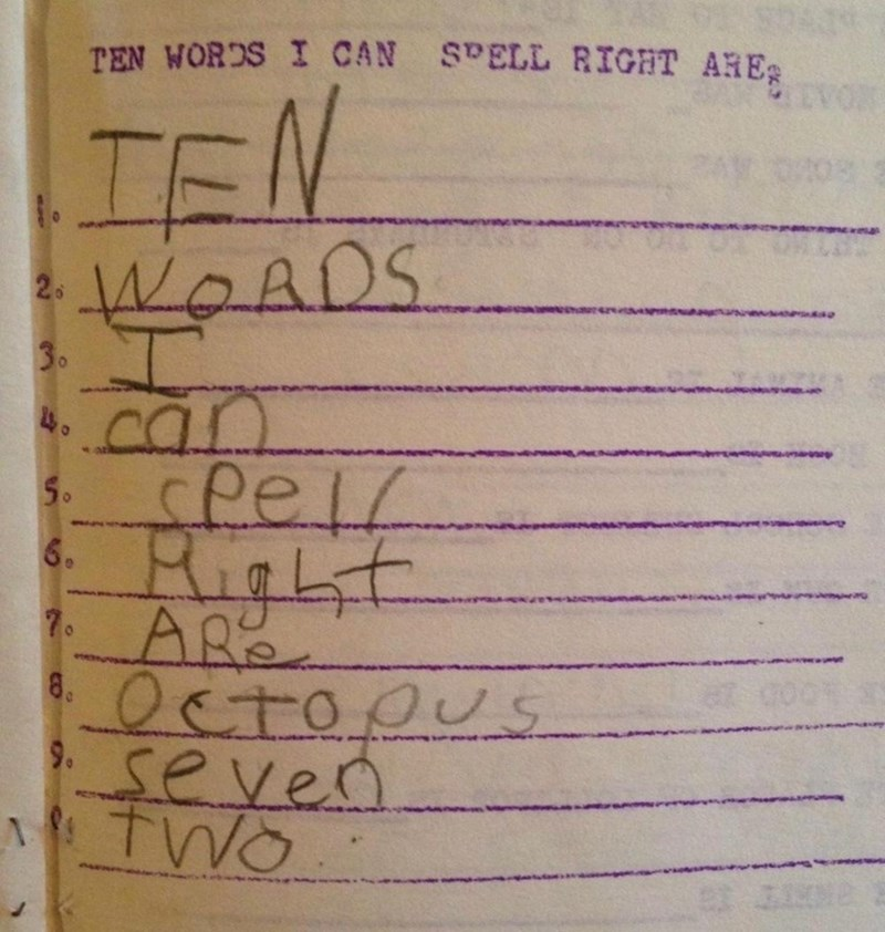 Text - TEN WORDS I CAN SPELL RIGHT ARES IFN WOADS 2 30 can Cpel 50 6. ARe Octopus seven TWO 8 9. JI0D 2
