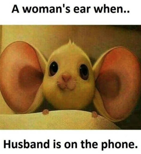 Photo caption - A woman's ear when.. Husband is on the phone.