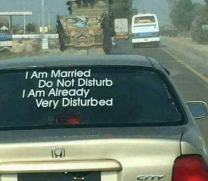 Land vehicle - I Am Married Do Not Disturb I Am Already Very Disturbed
