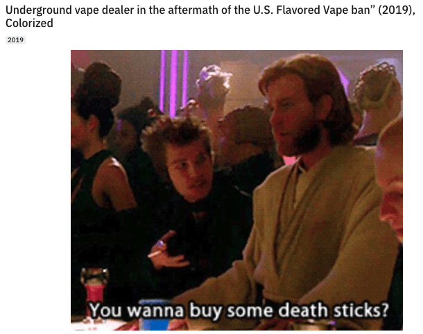 """Photo caption - Underground vape dealer in the aftermath of the U.S. Flavored Vape ban"""" (2019), Colorized 2019 You wanna buy some death sticks?"""