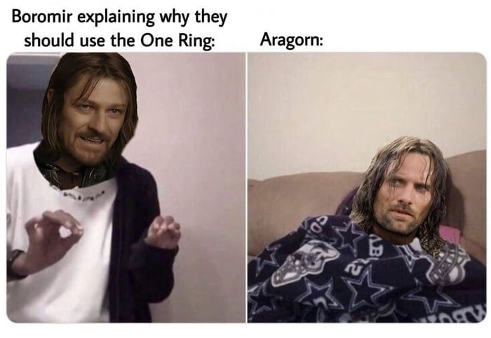 Hair - Boromir explaining why they should use the One Ring: Aragorn: