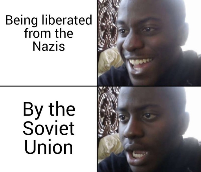 Face - Being liberated from the Nazis By the Soviet Union