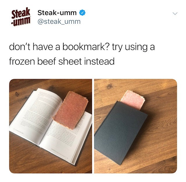 Product - Steak Steak-umm umi@steak_umm don't have a bookmark? try using a frozen beef sheet instead