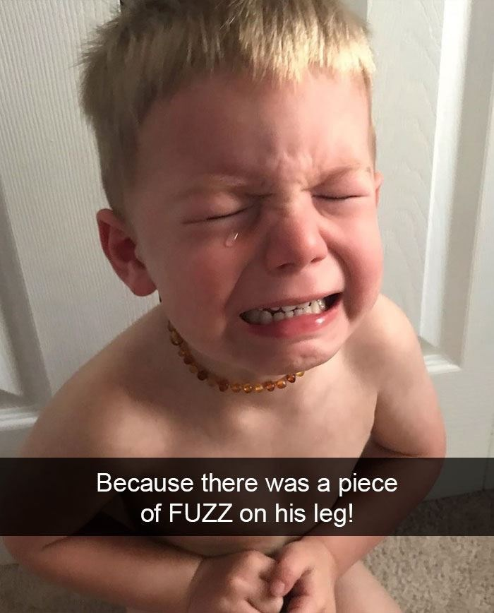 Face - Because there was a piece of FUZZ on his leg!