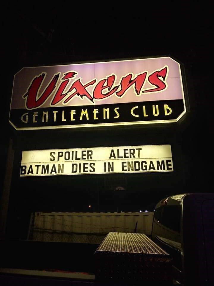 Text - Uens GENTLEME NS CLUB SPOILER ALERT BATMAN DIES IN ENDGAME