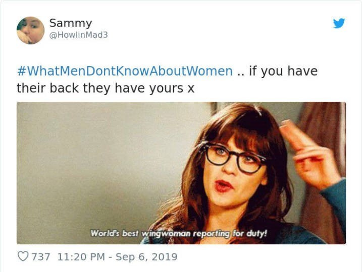 Eyewear - Sammy @HowlinMad3 #WhatMenDontKnowAboutWomen .. if you have their back they have yours x World's best wingwoman reporting for duty! 737 11:20 PM Sep 6, 2019