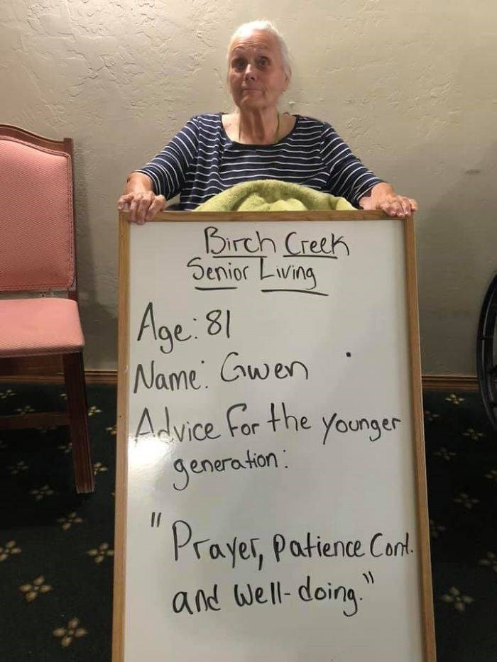 Text - Birch Creeh Senior Liwing Age 81 Name Gwen Advice For the younger Seneration Il Prayer, Patiene Cant and Well-doing