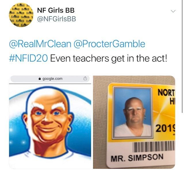 Face - RAER R RR RAR RRRR RAER RAR B ERADER R NF Girls BB @NFGirlsBB @RealMrClean @ProcterGamble #NFID20 Even teachers get in the act! google.com NORT HI 2019 MR. SIMPSON