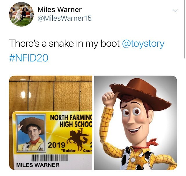"""Line - Miles Warner @MilesWarner15 There's a snake in my boot @toystory #NFID20 NORTH FARMING HIGH SCHOO 2019 """"Raider Cour MILES WARNER"""
