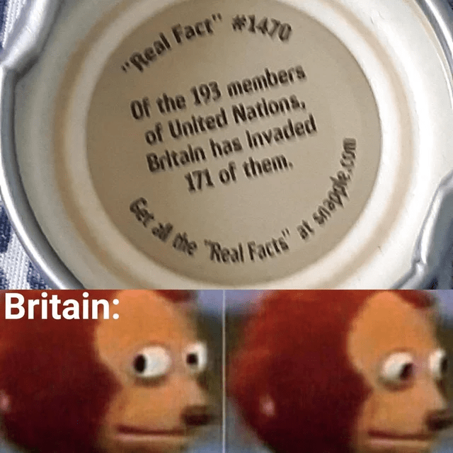 """Nose - """"Real Fact"""" #1470 Of the 193 members of United Nations, Britain has Invaded 171 of them. Get all the """"Real Eacte at emapple Britain:"""
