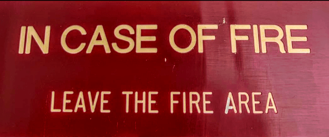 Font - IN CASE OF FIRE LEAVE THE FIRE AREA