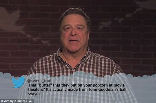 """Fun - @sweet toof That """"butter"""" that they put on your popcorn at movie theaters? It's actually made from John Goodman's ball sweat. ©Jimmy Kimmel Live"""