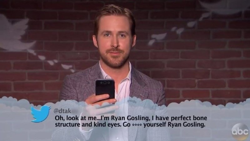Text - @dtak Oh, look at m...'m Ryan Gosling, I have perfect bone structure and kind eyes. Go ** yourself Ryan Gosling. abc