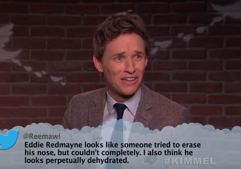 Photo caption - @Reemawi Eddie Redmayne looks like someone tried to erase his nose, but couldn't completely. I also think he looks perpetually dehydrated. #KIMMEL