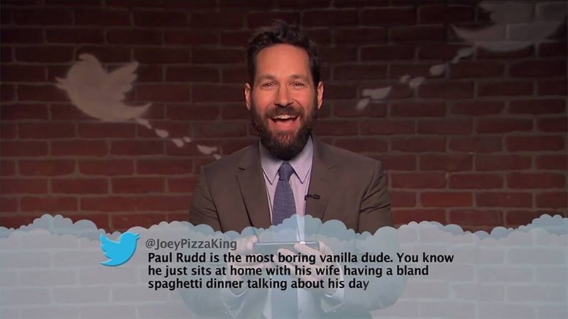 Text - @JoeyPizzaKing Paul Rudd is the most boring vanilla dude. You know he just sits at home with his wife having a bland spaghetti dinner talking about his day