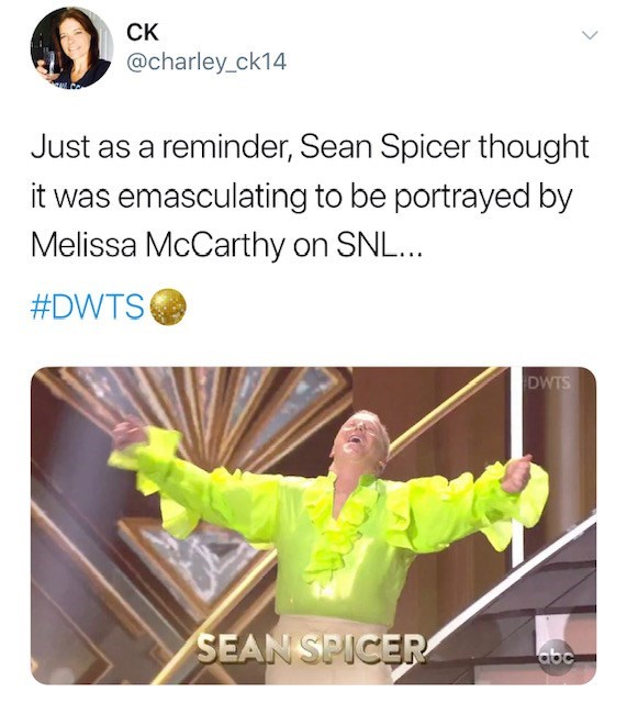 Text - Ск @charley_ck14 Just as a reminder, Sean Spicer thought it was emasculating to be portrayed by Melissa McCarthy on SNL... #DWTS DWTS SEAN SPICER abc