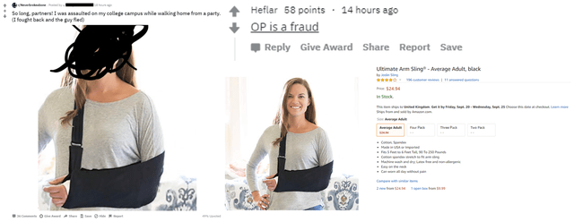 Shoulder - Heflar 58 points 14 hours ago So long, partners I was assaulted on my college campus while nalking home from a party. fought back and the guy fled) OP is a fraud Reply Give Award Share Report Save utimate Am Sling-Average Adult, black P$2454 In Sock T Ha Hahih y Cal