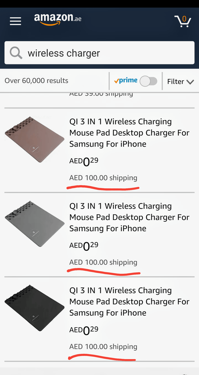 Text - amazon.ae wireless charger vprime Over 60,000 results Filter AcD 59.0 SITIPpng QI 3 IN 1 Wireless Charging Mouse Pad Desktop Charger For Samsung For iPhone AED029 AED 100.00 shipping QI 3 IN 1 Wireless Charging Mouse Pad Desktop Charger For Samsung For iPhone AED029 AED 100.00 shipping QI 3 IN 1 Wireless Charging Mouse Pad Desktop Charger For Samsung For iPhone AEDO29 AED 100.00 shipping