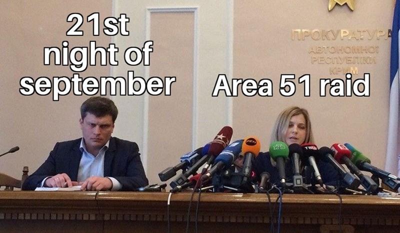 News conference - 21st night of september ITPOKYPATVPA ABTOHOMH0t PECTVEINA KPM Area 51 raid