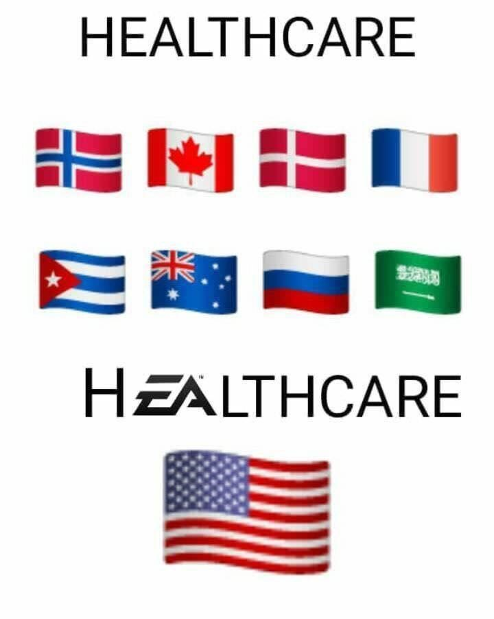 Funny meme about how other countries have free healthcare and the United States does not