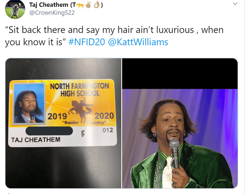 "Text - Taj Cheathem (T @CrownKing522 ) ""Sit back there and say my hair ain't luxurious, when you know it is"" #NFID20 @ KattWilliams NORTH FARMINGTON HIGH SCHOOL 2020 Country"" 2019 ""Raider 012 TAJ CHEATHEM"