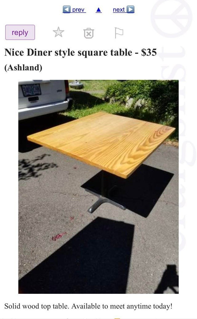 Product - next prev reply Nice Diner style square table - $35 (Ashland) 340/ C Solid wood top table. Available to meet anytime today!