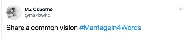 Text - MZ Osborne @maxizwho Share a common vision #Marriageln4Words