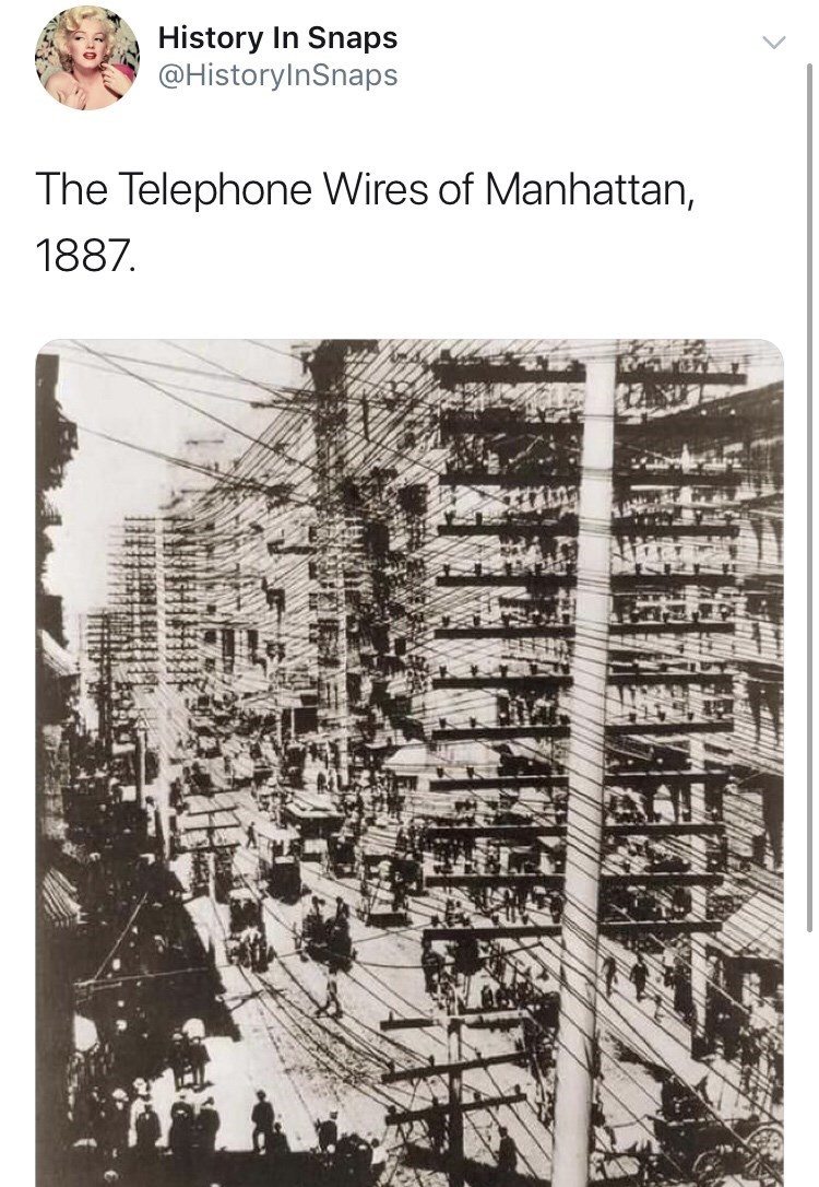 Text - History In Snaps @HistoryInSnaps The Telephone Wires of Manhattan, 1887