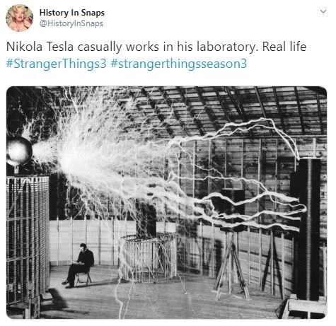 Adaptation - History In Snaps @HistoryInSnaps Nikola Tesla casually works in his laboratory. Real life #StrangerThings3 #strangerthingsseason3