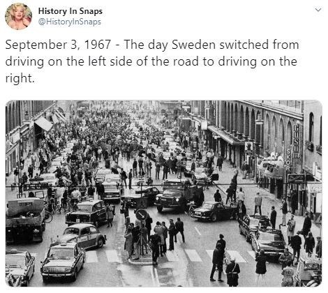 Motor vehicle - History In Snaps @HistorylnSnaps September 3, 1967 The day Sweden switched from driving on the left side of the road to driving on the right.