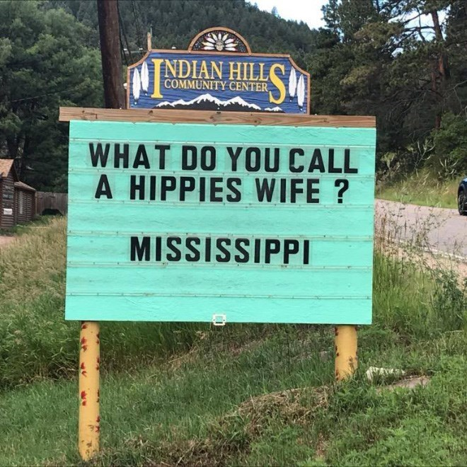 Nature reserve - SM NDIAN HILL COMMUNITY CENTER WHAT DO YOU CALL A HIPPIES WIFE? MISSISSIPPI