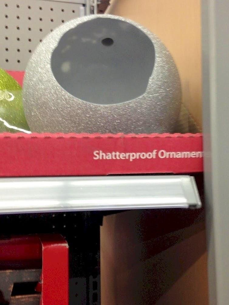 Material property - Shatterproof Ornamen
