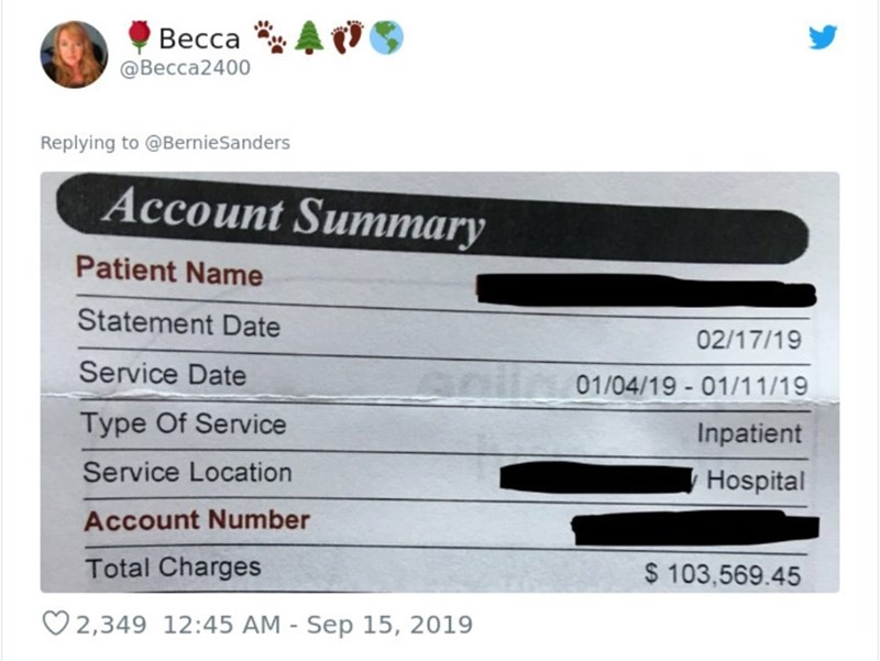 Text - Весса @Becca2400 Replying to @BernieSanders Account Summary Patient Name Statement Date 02/17/19 Service Date 01/04/19 01/11/19 Type Of Service Inpatient Service Location Hospital Account Number Total Charges $ 103,569.45 2,349 12:45 AM Sep 15, 2019