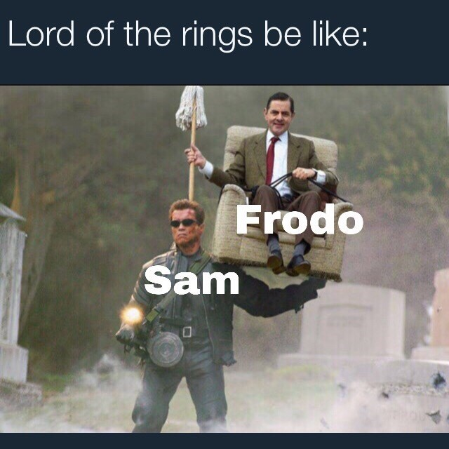 Photo caption - Lord of the rings be like: Frodo Sam