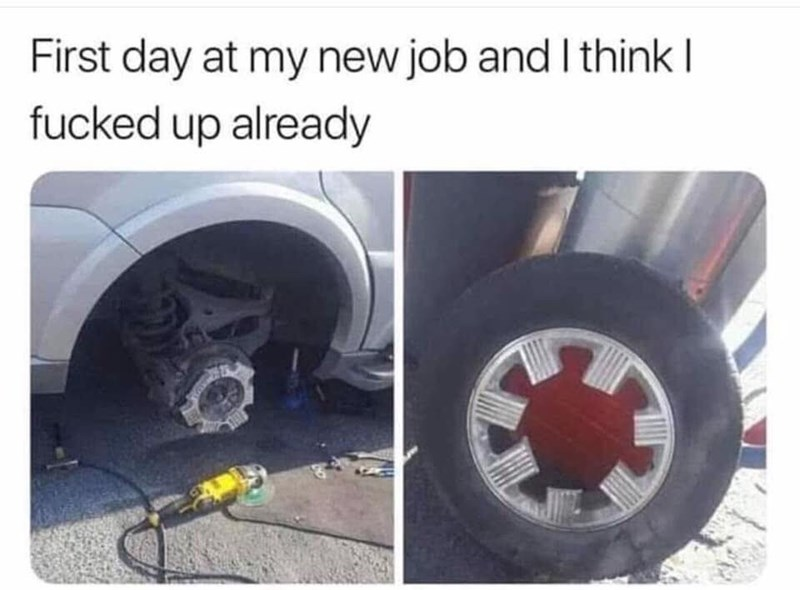 Tire - First day at my new job and I think fucked up already