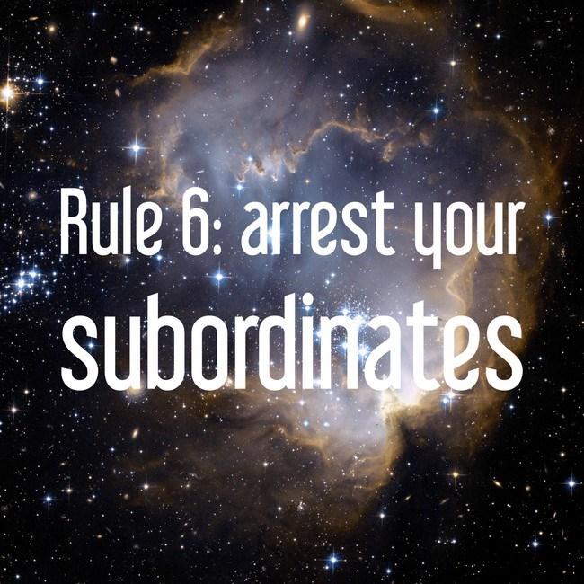 Sky - Rule 6: arrest your subordirrates SU