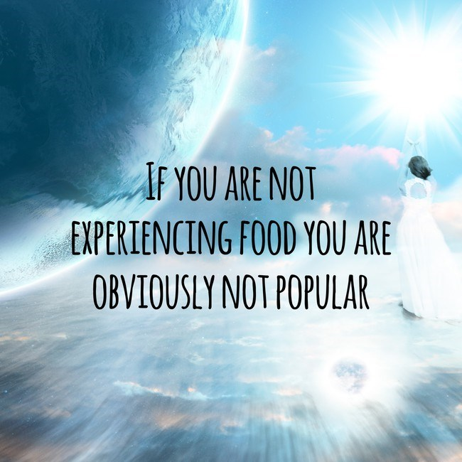 Sky - IF YOU ARE NOT EXPERIENCING FOOD YOU ARE OBVIOUSLY NOT POPULAR 20