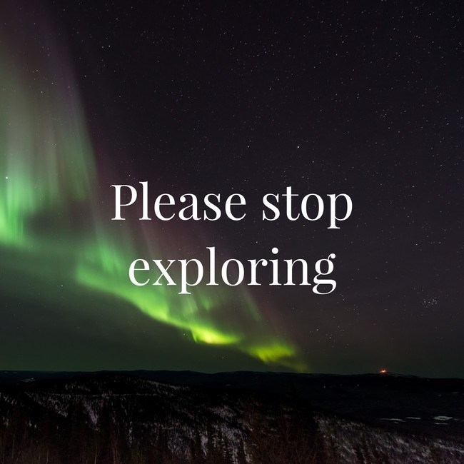 Aurora - Please stop exploring
