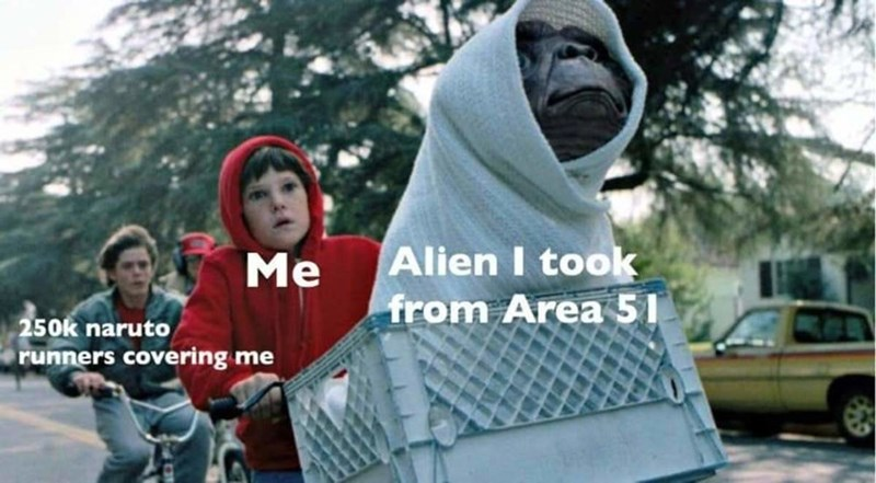 People - Alien I took from Area 51 Me 250k naruto runners covering me