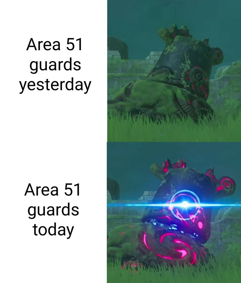 Text - Area 51 guards yesterday Area 51 guards today