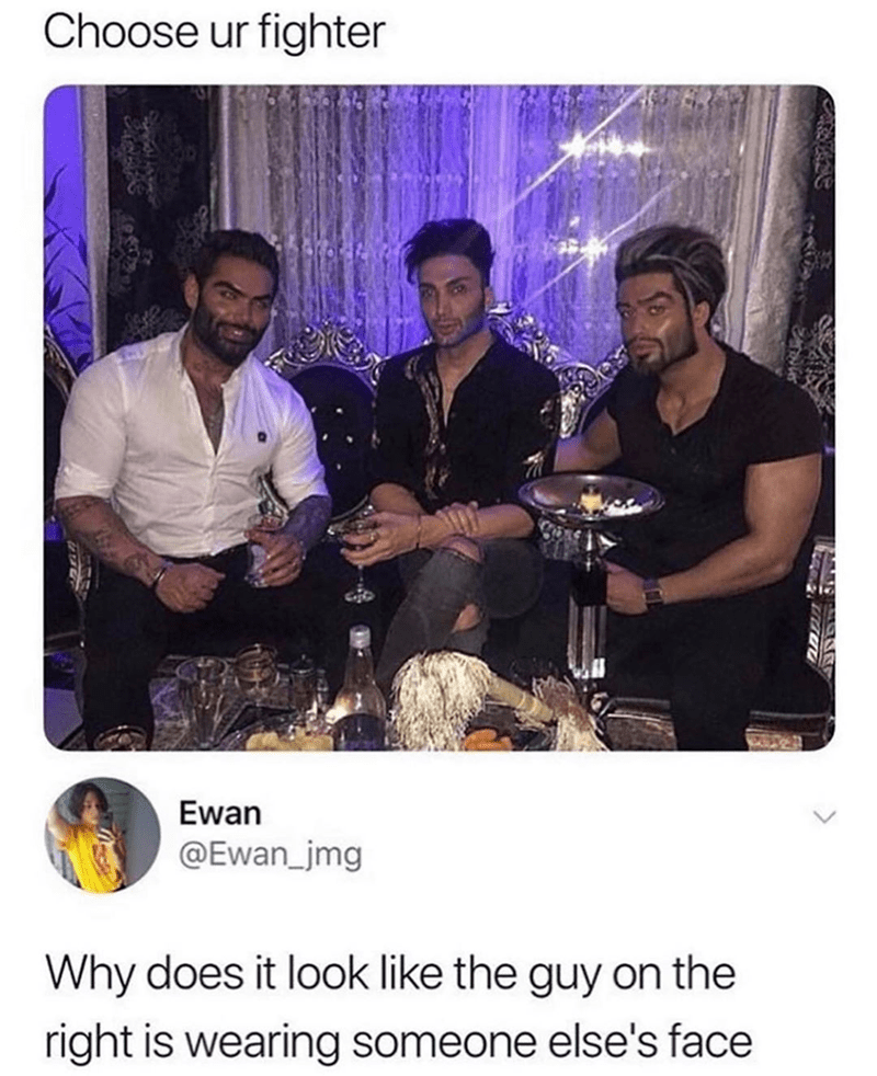 Photo caption - Choose ur fighter Ewan @Ewan_jmg Why does it look like the guy on the right is wearing someone else's face