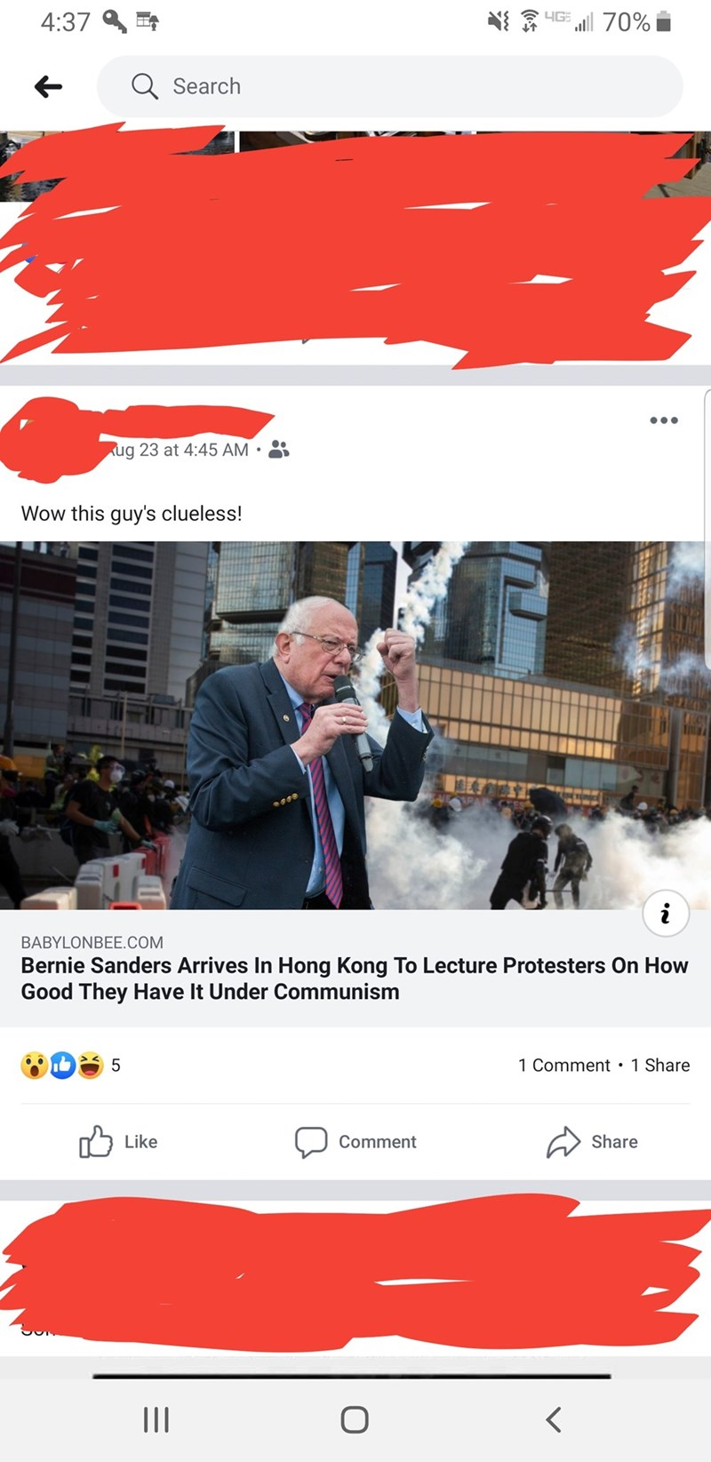 Font - 4G 4:37 70% Search ug 23 at 4:45 AM Wow this guy's clueless! i BABYLONBEE.COM Bernie Sanders Arrives In Hong Kong To Lecture Protesters On How Good They Have It Under Communism 1 Comment 1 Share 5 Like Share Comment O II