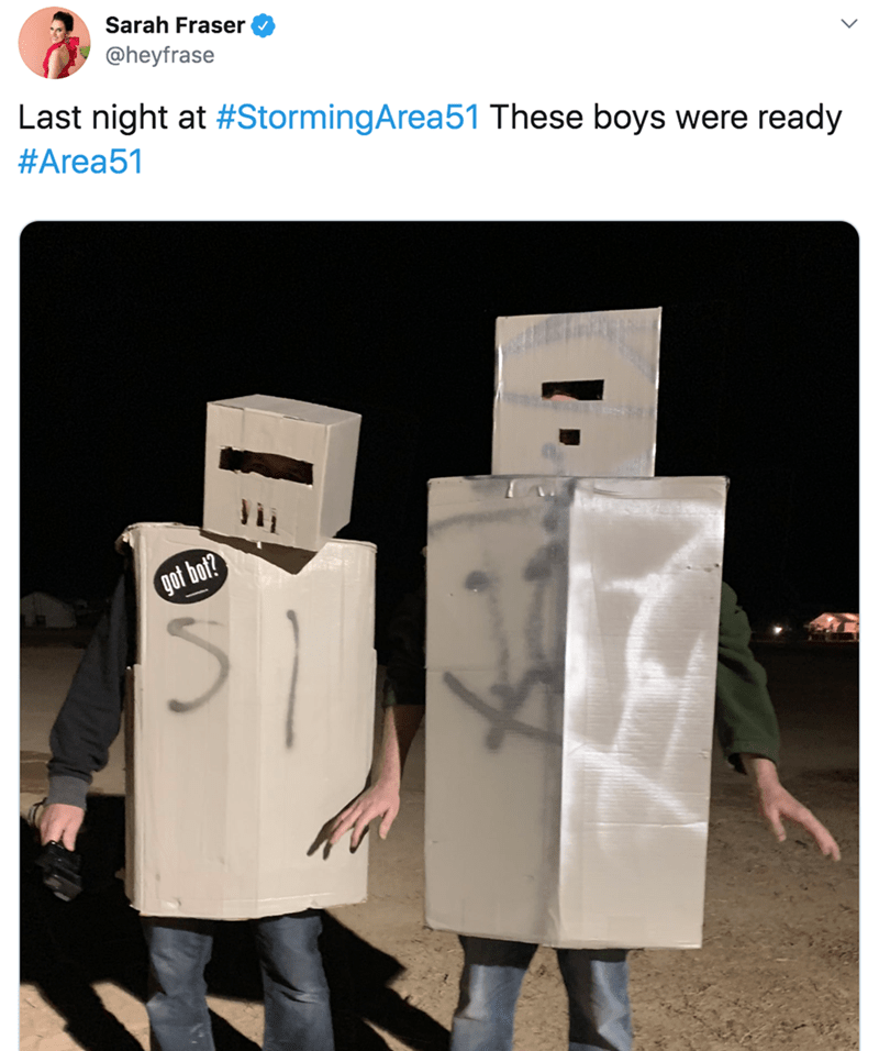 Product - Sarah Fraser @heyfrase Last night at #StormingArea51 These boys were ready #Area51 got bot?
