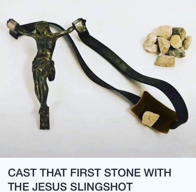 Slingshot - CAST THAT FIRST STONE WITH THE JESUS SLINGSHOT