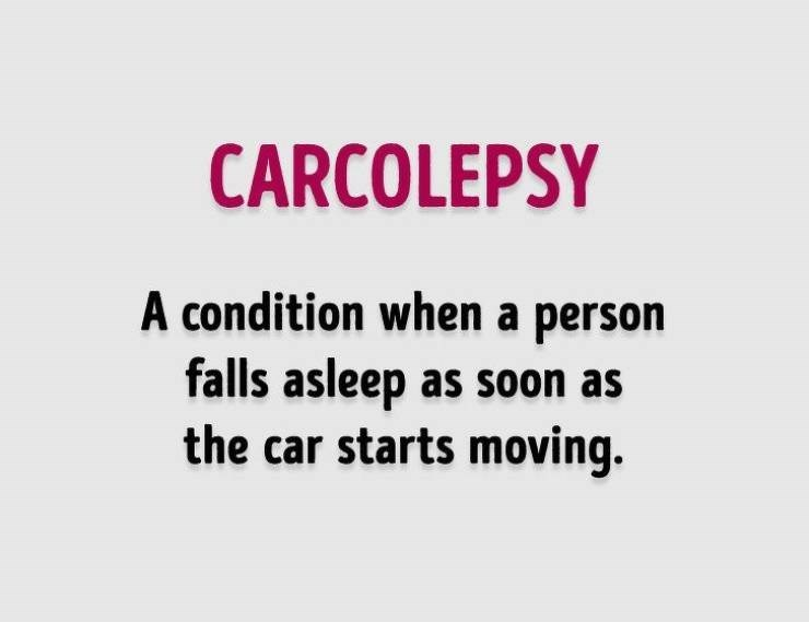 Text - CARCOLEPSY A condition when a person falls asleep as soon as the car starts moving.